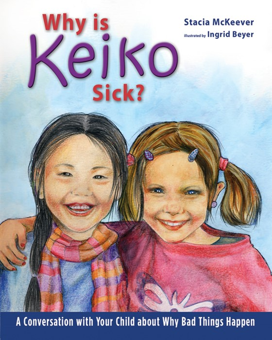 Why Is Keiko Sick? (Hard Cover)