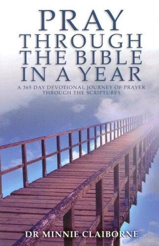 Pray Through The Bible In A Year (Paperback)