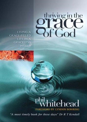 Thriving In The Grace Of God (Paperback)