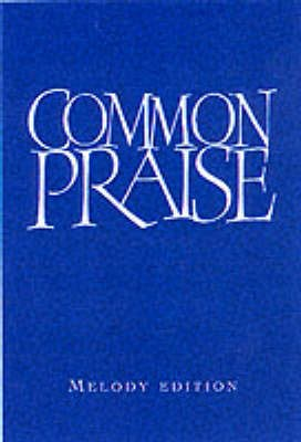 Common Praise Melody Edition (Hard Cover)