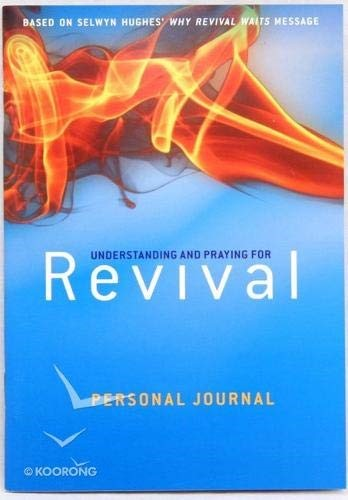 Understanding And Praying For Revival Personal Journal (Paperback)