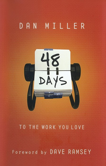 48 Days To The Work You Love (Paperback)