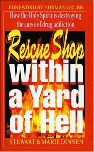 Rescue Shop Within A Yard Of Hell