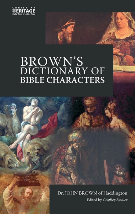 Brown's Dictionary Of Bible Characters (Hard Cover)