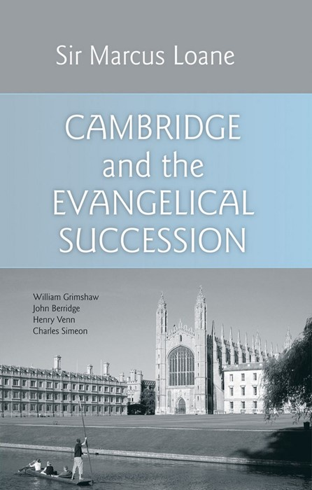 Cambridge And The Evangelical Succession (Hard Cover)