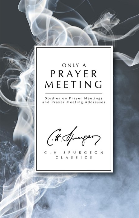 Only A Prayer Meeting (Paper Back)