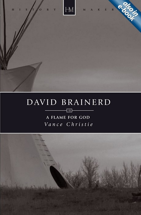David Brainerd, A Flame For God (Paperback)