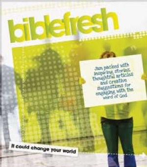 Biblefresh: It Could Change Your World (Paperback)