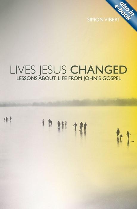 Lives Jesus Changed (Paperback)