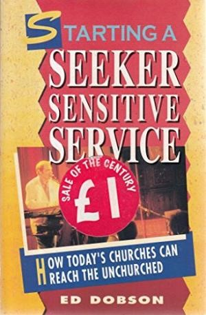 Starting a Seeker Sensitive Service (Paperback)