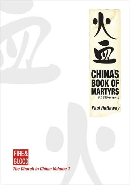 The Church in China Volume 1: China's Book of Martyrs (Paperback)