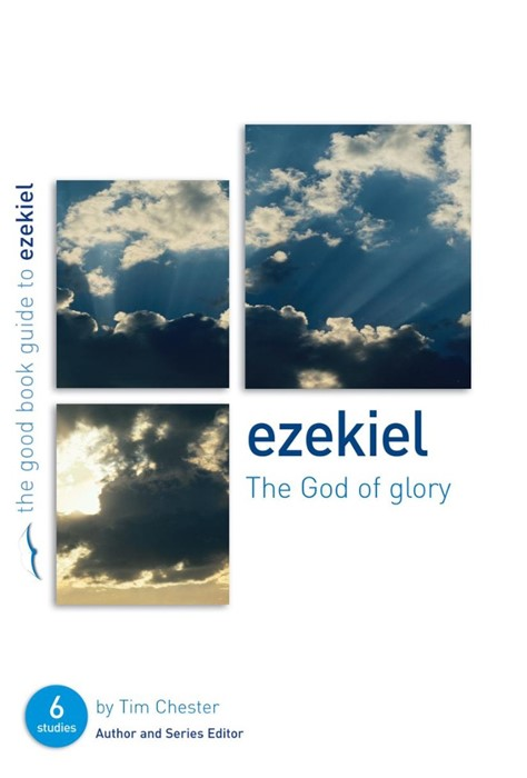 Ezekiel: The God Of Glory (Paperback)