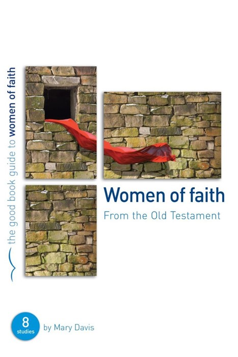 Women Of Faith (Good Book Guide) (Paperback)