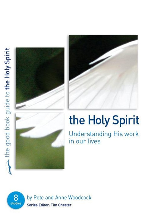 Holy Spirit, The: (Good Book Guide) (Paperback)