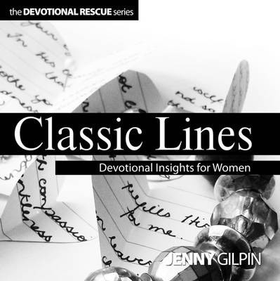 Classic Lines: Devotional Insights For Women (Paperback)