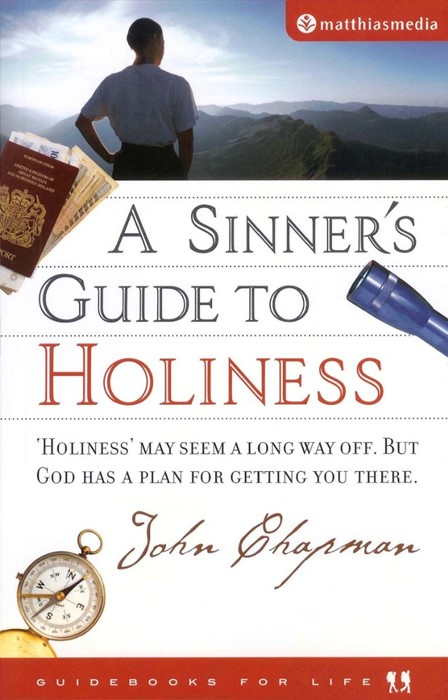 Sinner's Guide To Holiness, A (Paperback)