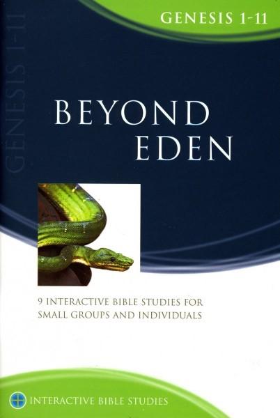 IBS Beyond Eden: Genesis 1-11 (Paperback)
