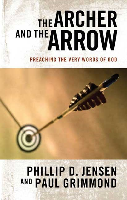 The Archer And The Arrow (Paperback)