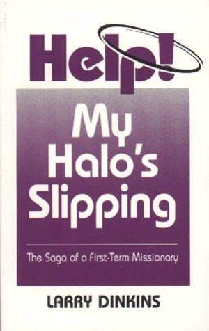 Help! My Halo's Slipping (Paperback)