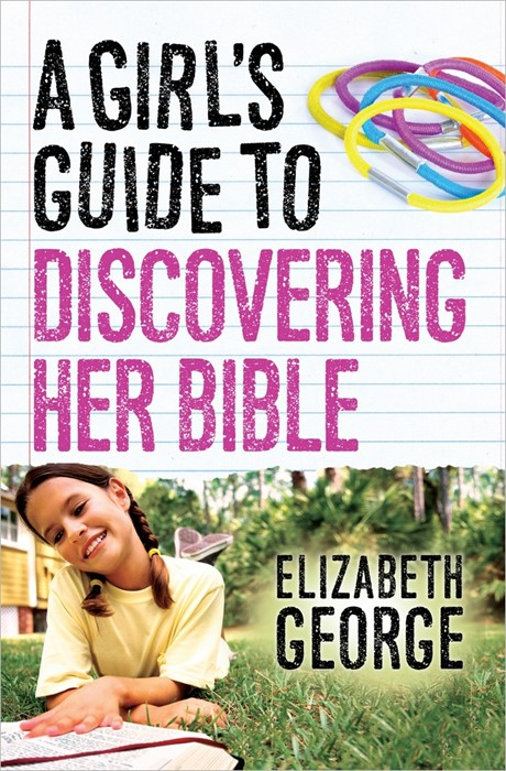 Girl's Guide To Discovering Her Bible, A (Paper Back)