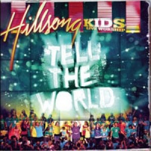 Tell The World Kids Worship CD (CD-Audio)