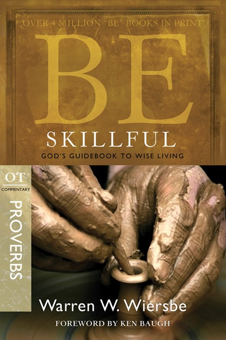 Be Skillful (Proverbs) (Paperback)