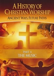 History of Christian Worship 4: The Music