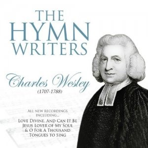 Hymn Writers Charles Wesley CD (CD- Audio)