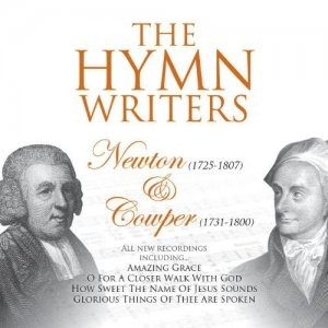 Hymn Writers Newton & Cowper CD (CD- Audio)
