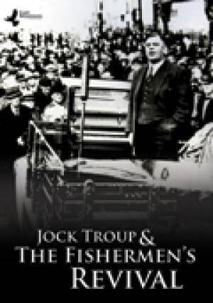 Jock Troup & the Fishermen's Revival DVD (DVD)