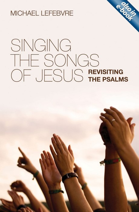 Singing The Songs Of Jesus (Paper Back)