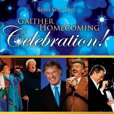 Gaither Homecoming Celebration CD (CD-Audio)