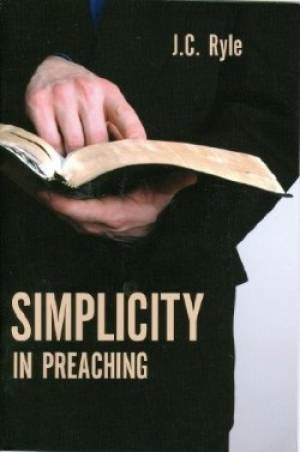 Simplicity In Preaching (Paperback)