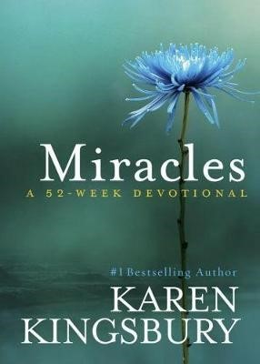 Miracles- A 52 Week Devotional (Hard Cover)