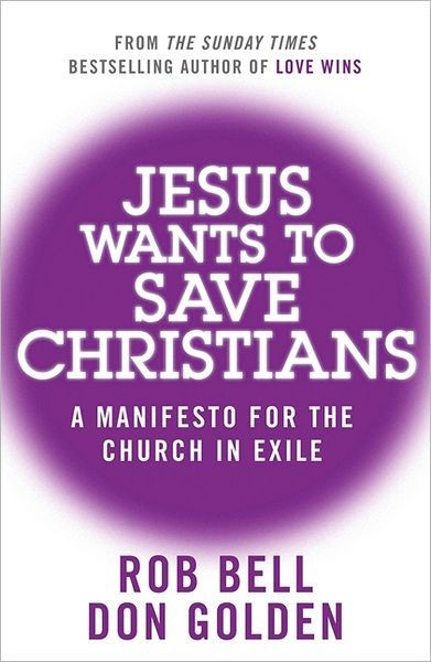 Jesus Wants To Save Christians (Paperback)