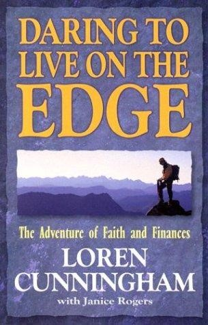 Daring To Live On The Edge (Paperback)
