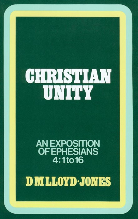 Ephesians: Christian Unity (Cloth-Bound)