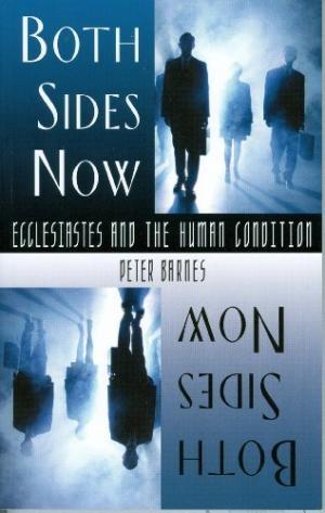 Both Sides Now - Ecclesiastes (Paperback)