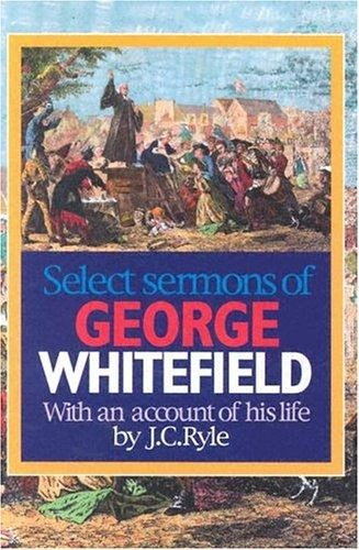 Select Sermons of George Whitefield (Paperback)