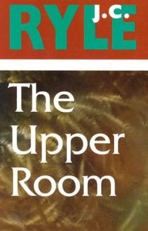 The Upper Room (Paperback)