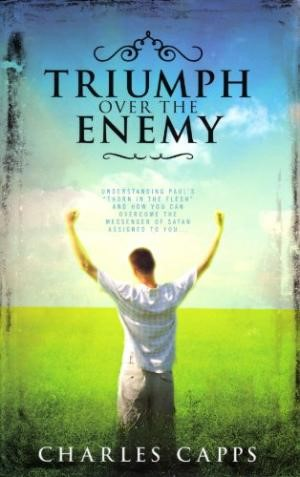 Triumph Over The Enemy (Paperback)