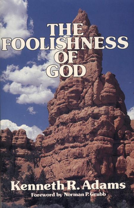 Foolishness of God (Paperback)