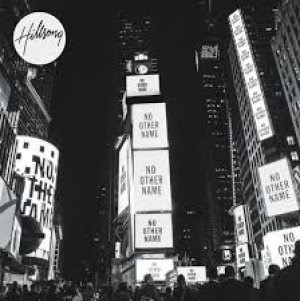 Hillsong - No Other Name Music Book (Paperback)