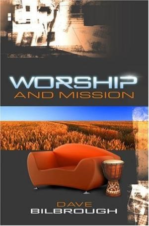 Worship And Mission (Paper Back)