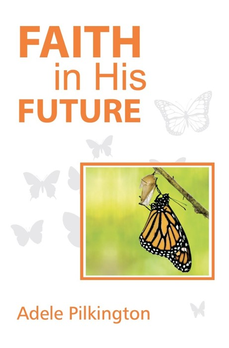 Faith in His Future (Paperback)