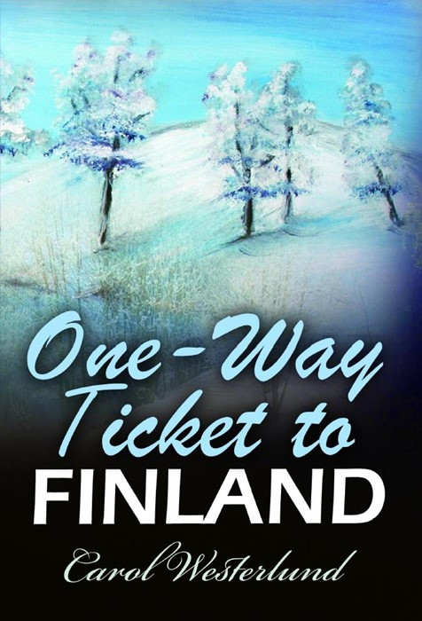 One-Way Ticket To Finland (Paperback)