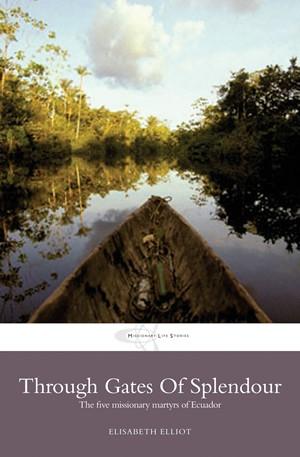 Through Gates Of Splendour (Paperback)