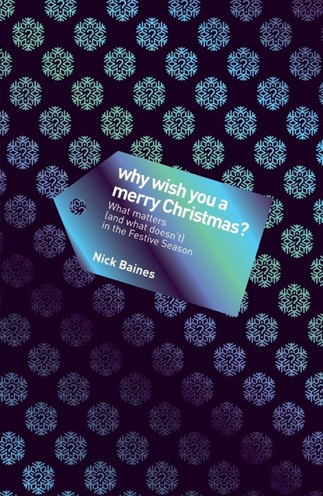 Why Wish You A Merry Christmas? (Paper Back)