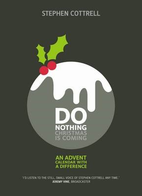 Do Nothing Christmas Is Coming (Paperback)