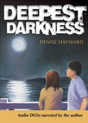 Deepest Darkness DVD